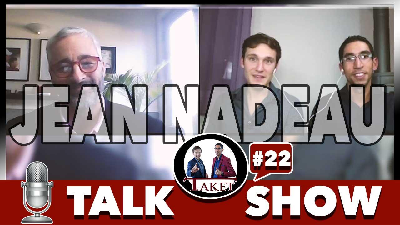 Jean Nadeau se confie sur le Podcast #23