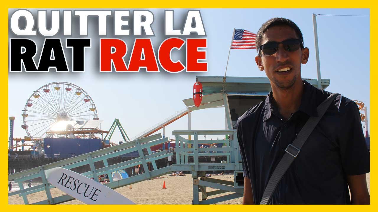 Comment quitter la Rat Race (#Vlog Los Angeles)