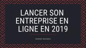 Lancer son entreprise en ligne en 2019