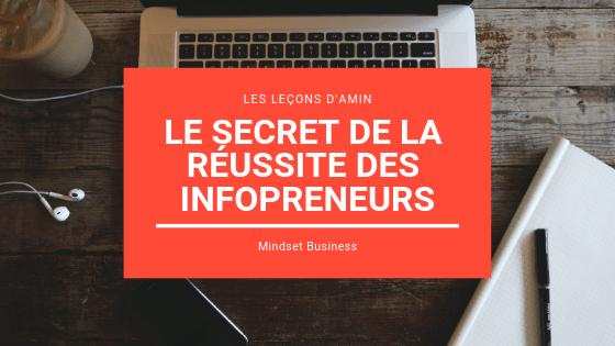 Le secret de la réussite des infopreneurs