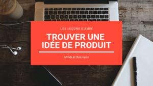 Trouver une idée de produit