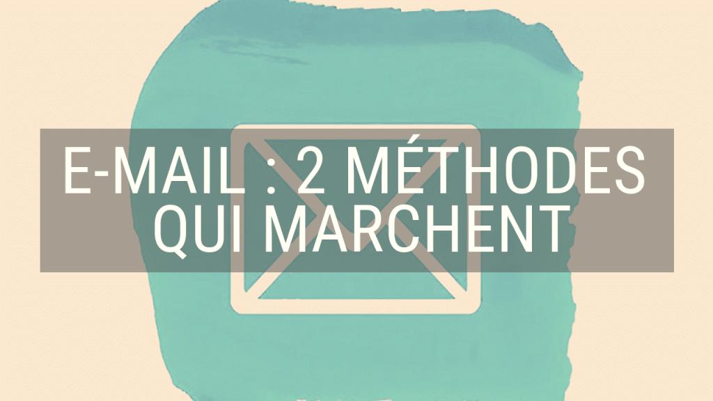 Collecter des e-mails : 2 méthodes