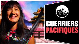 Mai-Lan Ripoche : les Guerriers Pacifiques