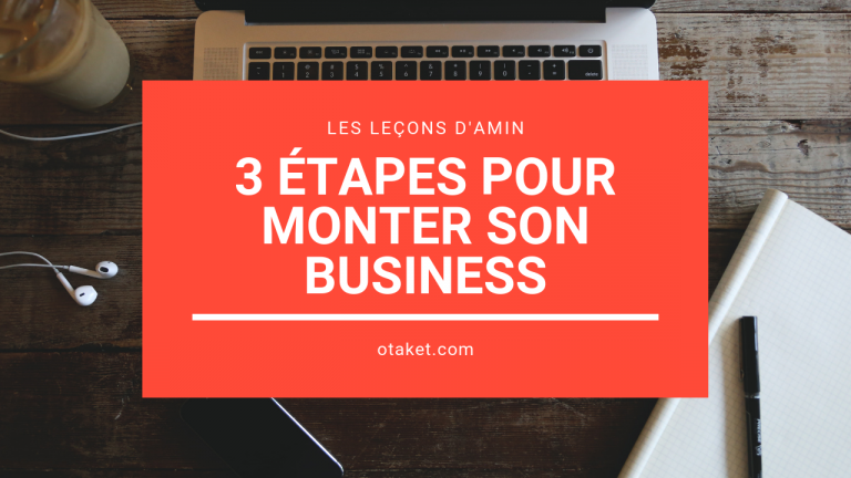 Monter un business en ligne en 3 étapes