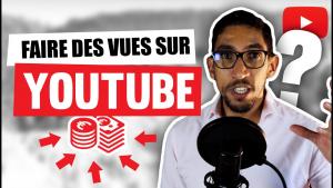 comment faire des vues sur youtube