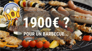 1900€ pour un barbecue