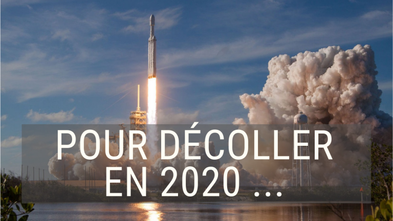 L'indispensable pour faire décoller son business en 2020