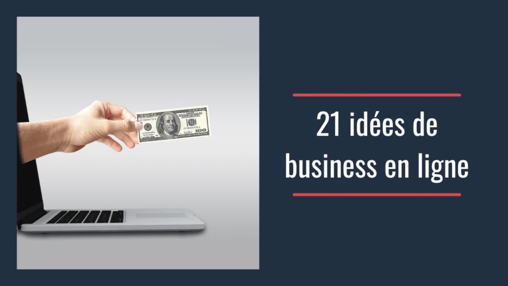idée de business en ligne 2021