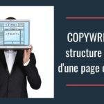 Copywriting : structure idéale d'une page de vente