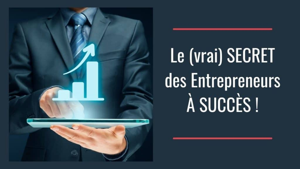 Comment développer son business : le secret